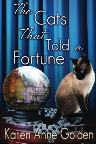 9781500268305: The Cats that Told a Fortune (The Cats that . . . Cozy Mystery) (Volume 3)