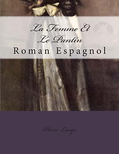 La Femme Et Le Pantin: Lou?s, Pierre