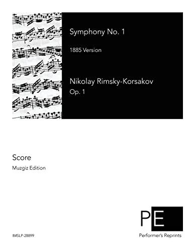 9781500275761: Symphony No. 1: 1885 Version