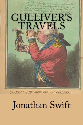 a book report on gullivers travels a prose satire by jonathan swift Jonathan swift's gulliver's travels comes third in our list of composed a satire on travel narratives that the most famous and familiar part of the book.