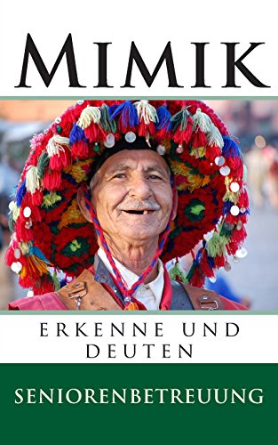 9781500276126: Mimik: erkenne und deuten (German Edition)