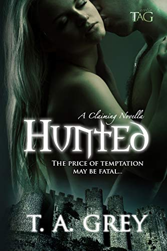 9781500277369: Hunted: A Claiming Novella (The Claiming) (Volume 1)