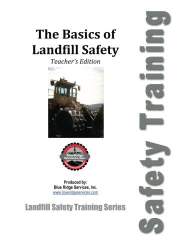 9781500277727: The Basics of Landfill Safety - Teacher's Manual