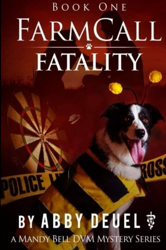 9781500278984: Farmcall Fatality (Mandy Bell DVM Series) (Volume 1)