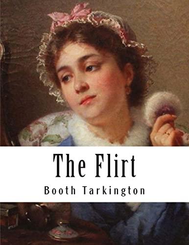 9781500280499: The Flirt