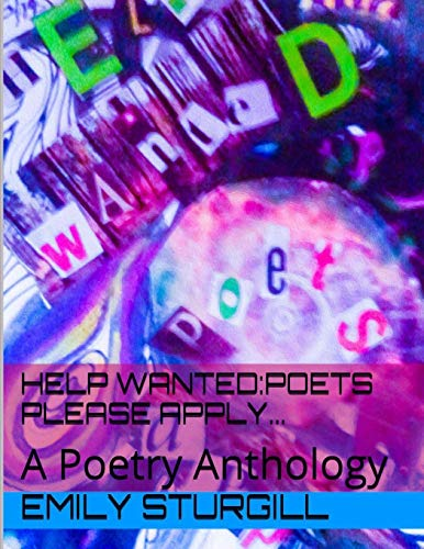 9781500280956: Help Wanted: Poets please Apply.: An Anthology