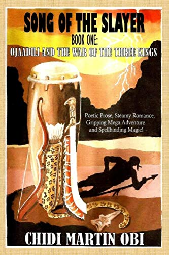 9781500283834: Ojaadili and the War of The Three Kings (Song of the Slayer) (Volume 1)