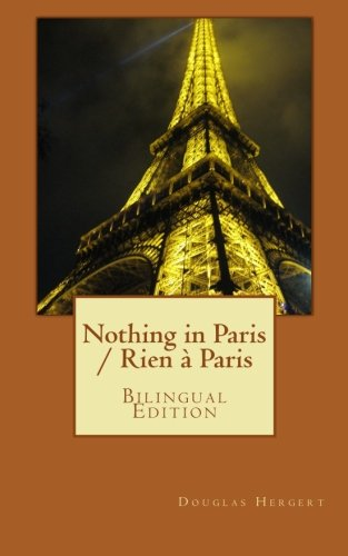Nothing in Paris / Rien à Paris: Bilingual Edition: Douglas Hergert