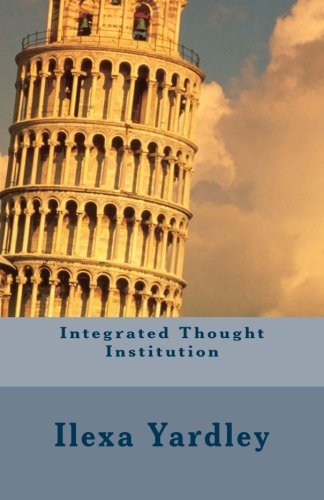 9781500285272: Integrated Thought Institution (Strategic Sextet) (Volume 6)