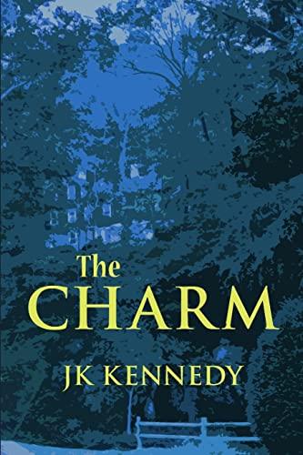 The Charm: Kennedy, J K