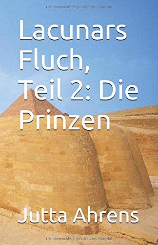 9781500285975: Lacunars Fluch, Teil 2: Die Prinzen