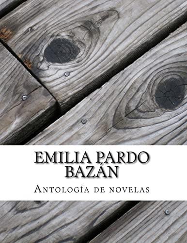 9781500286361: Emilia Pardo Bazán, Antología de novelas