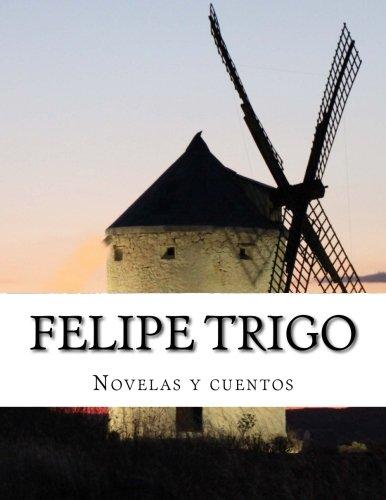 9781500287405: Felipe Trigo, Novelas y cuentos