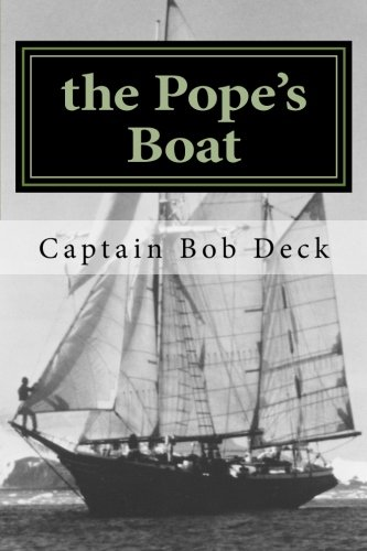 9781500289133: the Pope's Boat: a River Rat on Lake Superior