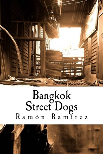 9781500293895: Bangkok Street Dogs