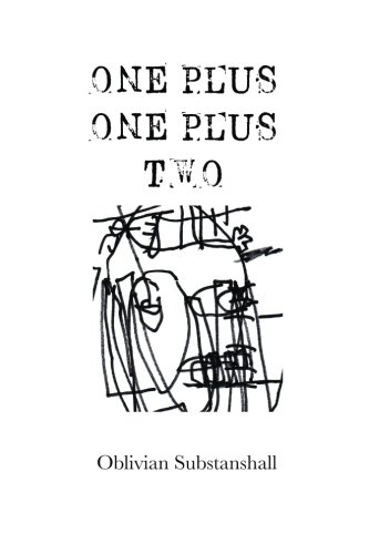 9781500294809: One Plus One Plus Two