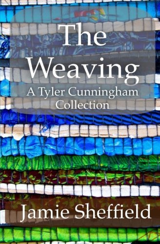 9781500295073: The Weaving: A Collection of Tyler Cunningham Shorts