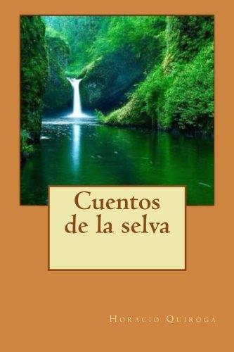 9781500295554: Cuentos de la selva (Spanish Edition)