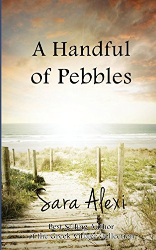 9781500295929: A Handful of Pebbles (The Greek Village Collection) (Volume 7)