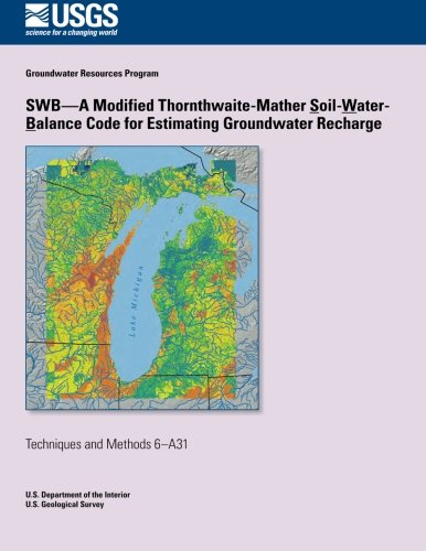 9781500296872: SWB?A Modified Thornthwaite-Mather Soil-Water-Balance Code for Estimating Groundwater Recharge