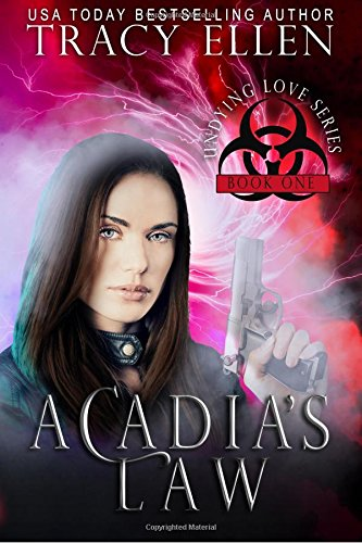 9781500297015: Acadia's Law: Book One, Undying Love Series (Volume 1)