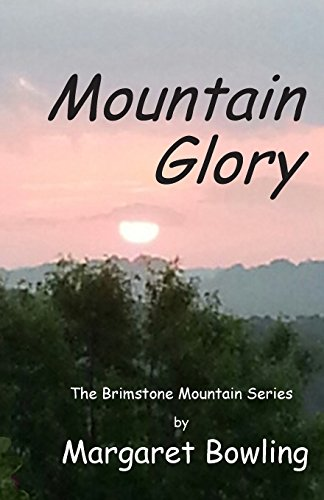 9781500297329: Mountain Glory (Brimstone Mountain) (Volume 2)