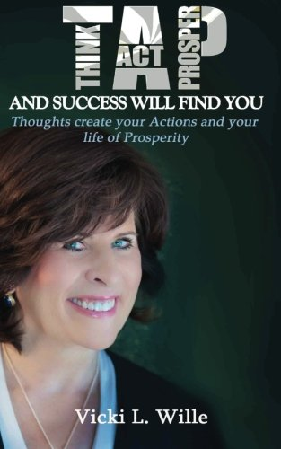 9781500298326: TAP & Success Will Find You: How to Become a Lifelong Investor