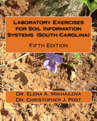 9781500298340: Laboratory Exercises for Soil Information Systems (South Carolina): Fifth Edition