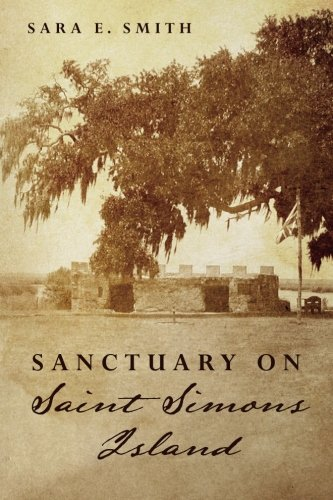 Sanctuary on Saint Simons Island (Paperback): Sara E Smith