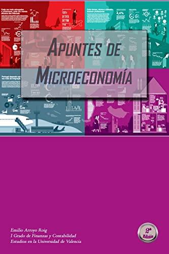 Apuntes de Microeconomia: Grado En Finanzas y: Emilio Arroyo Roig