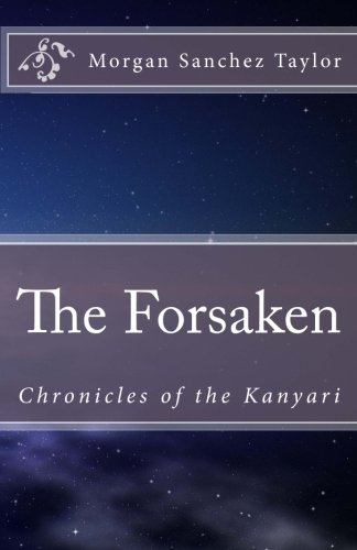 9781500300203: The Forsaken: Chronicles of the Kanyari