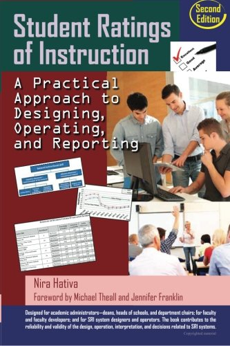 9781500300371: Student Ratings of Instruction: A Practical Approach to Designing, Operating, and Reporting: Second Edition