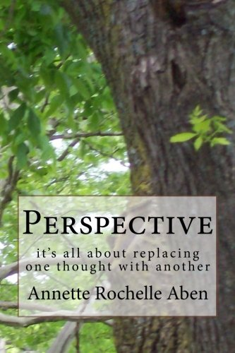 9781500302498: Perspective: it's all about replacing one thought with another