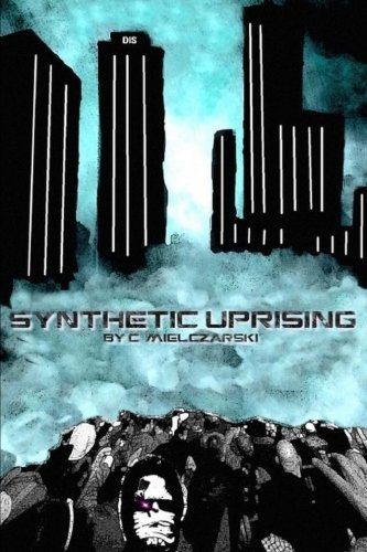 9781500303518: Synthetic Uprising