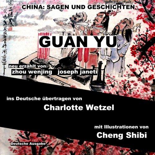 9781500305130: China: Sagen Und Geschichten - GUAN YU: Deutsche Ausgabe