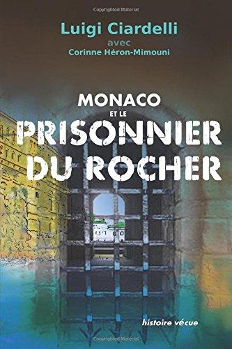 9781500306571: Monaco et le prisonnier du rocher (French Edition)