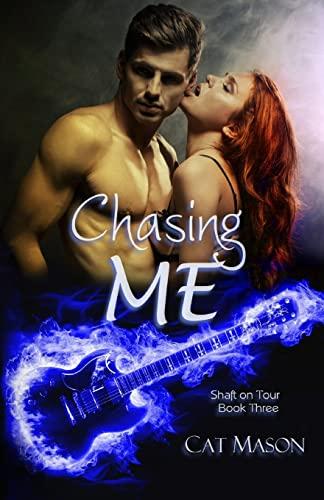 Chasing Me (Shaft On Tour) (Volume 3): Cat Mason