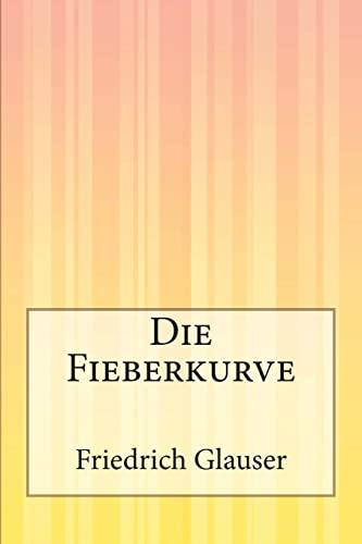 9781500310523: Die Fieberkurve (German Edition)
