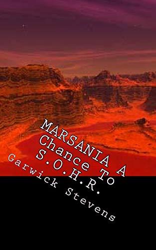 Marsania: A Chance to Sohr: Stevens, Garwick