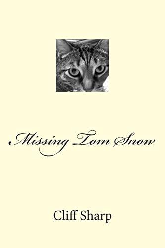 9781500311919: Missing Tom Snow