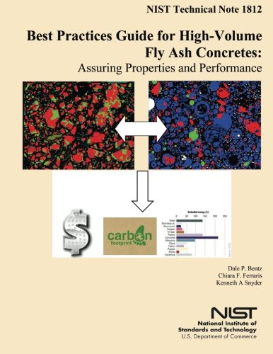 9781500312497: Best Practices Guide for High-Volume Fly Ash Concretes: Assuring Properties and Performance