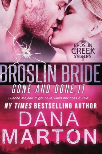 Broslin Bride: Gone and Done it (Volume 5): Marton, Dana