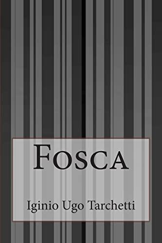 9781500312787: Fosca (Italian Edition)