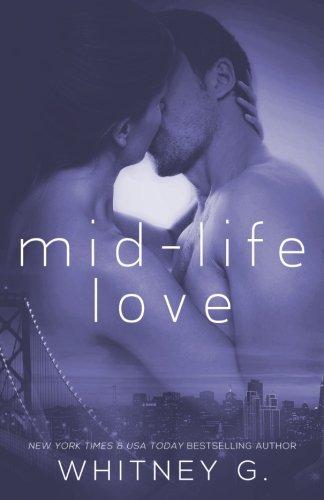 9781500314354: Mid Life Love