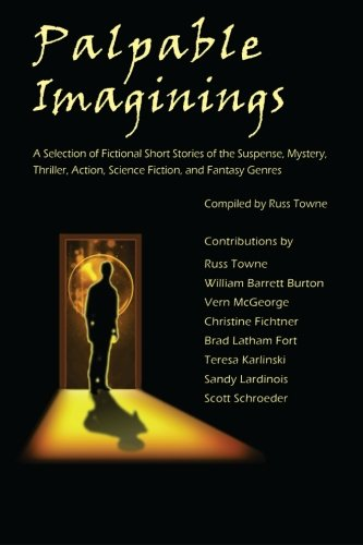 9781500314392: Palpable Imaginings: An Anthology of Selected Fiction Short Stories