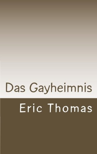 9781500317454: Das Gayheimnis