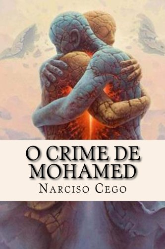 9781500317850: O crime de Mohamed (Portuguese Edition)