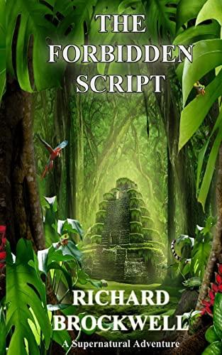 9781500318864: The Forbidden Script