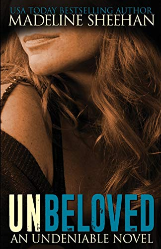 9781500320041: Unbeloved (Undeniable) (Volume 4)