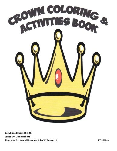 9781500322922: Crown Coloring & Activities Book: Second Edition
